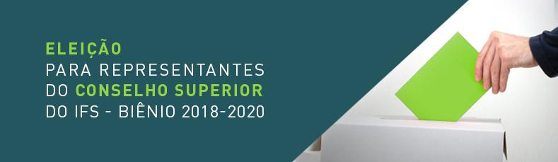 Eleição do Conselho Superior 2018-2020